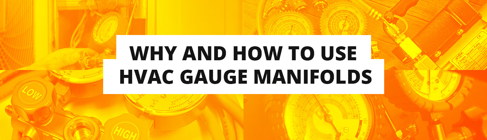 why and how to use hvac gauge manifolds