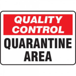 "10"" x 14"" Safety Sign ""Quarantine Area"""