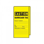 "12"" x 3-1/8"" Caution Safety Tag ""Barricade Tag"""