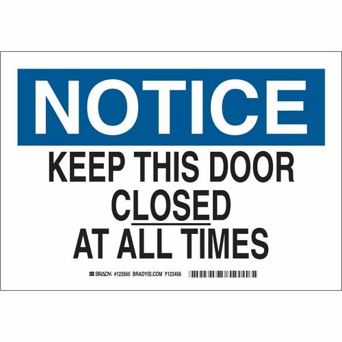 Brady 123567, Polystyrene Notice Keep This Door... Sign