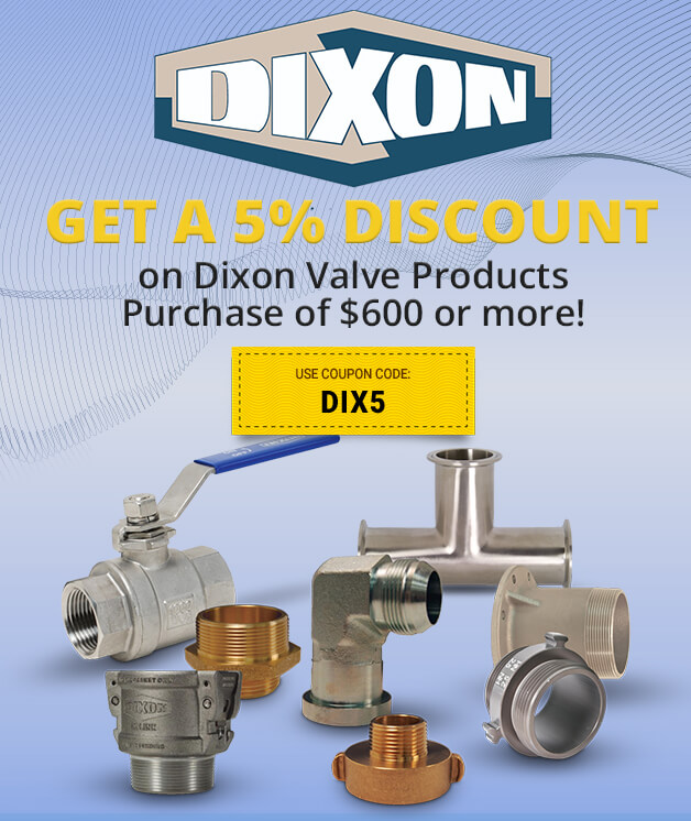 Save on Dixon Valve products!